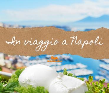 In viaggio a Napoli